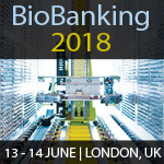 Biobanking 2018 Conference: 13th and 14th June 2018 London, UK